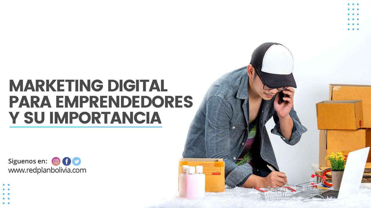 La importancia del marketing digital para los emprendedores