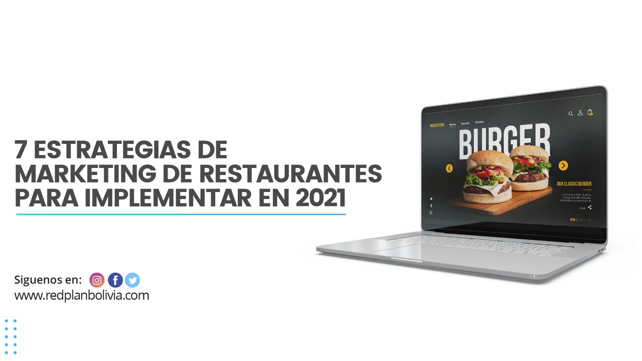 Siete estrategias de marketing de restaurantes para implementar en 2021