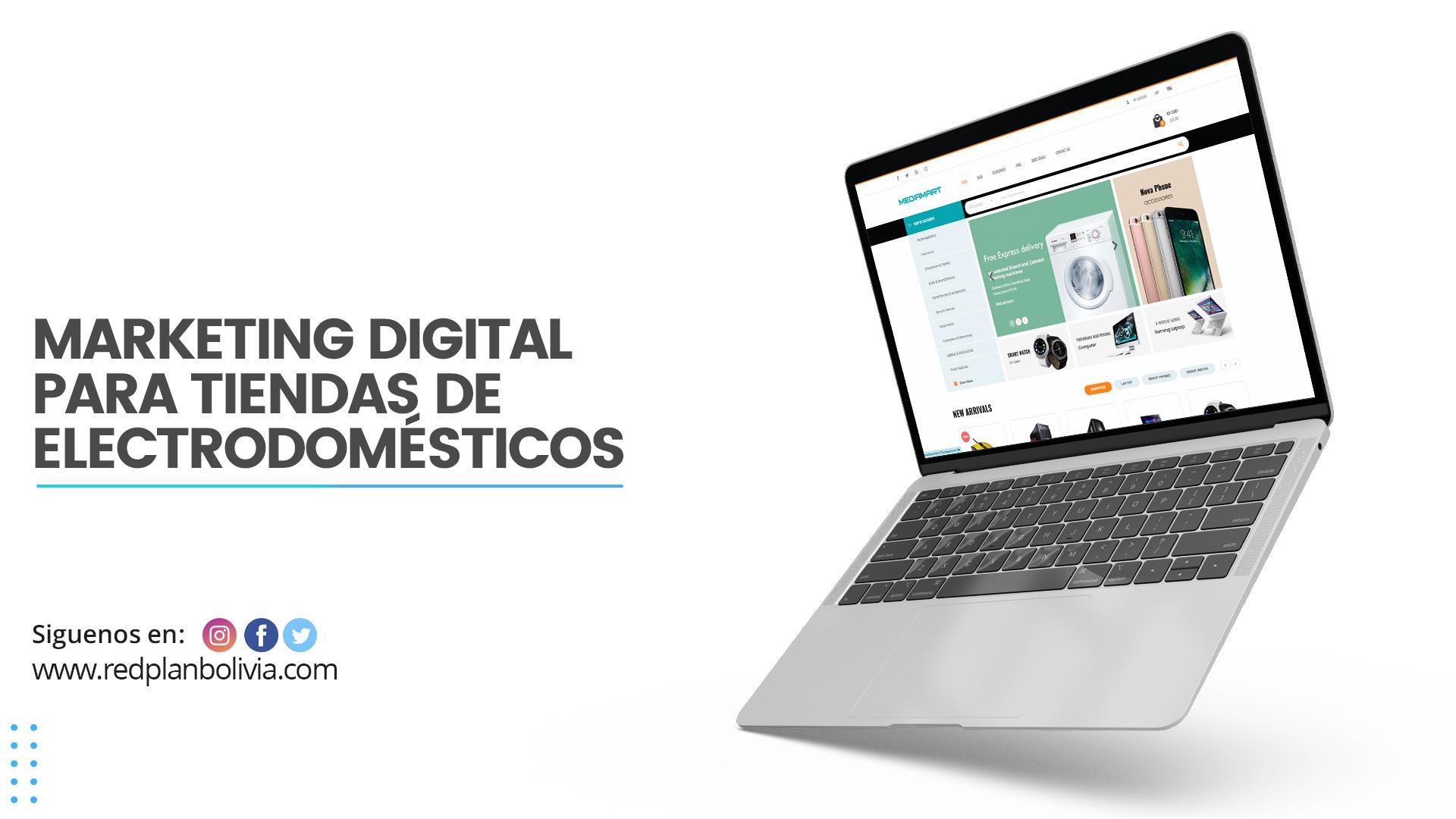 Marketing digital para tiendas de electrodomésticos