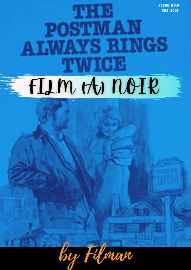Film (a) Noir: Ο ταχυδρόμος θα χτυπήσει δύο φορες