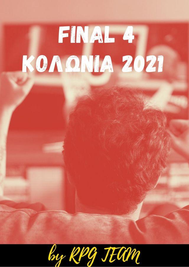 Final 4 Κολωνία 2021 – RPG Edition