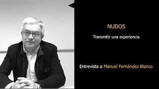 ENTREVISTA A MANUEL FERNÁNDEZ BLANCO