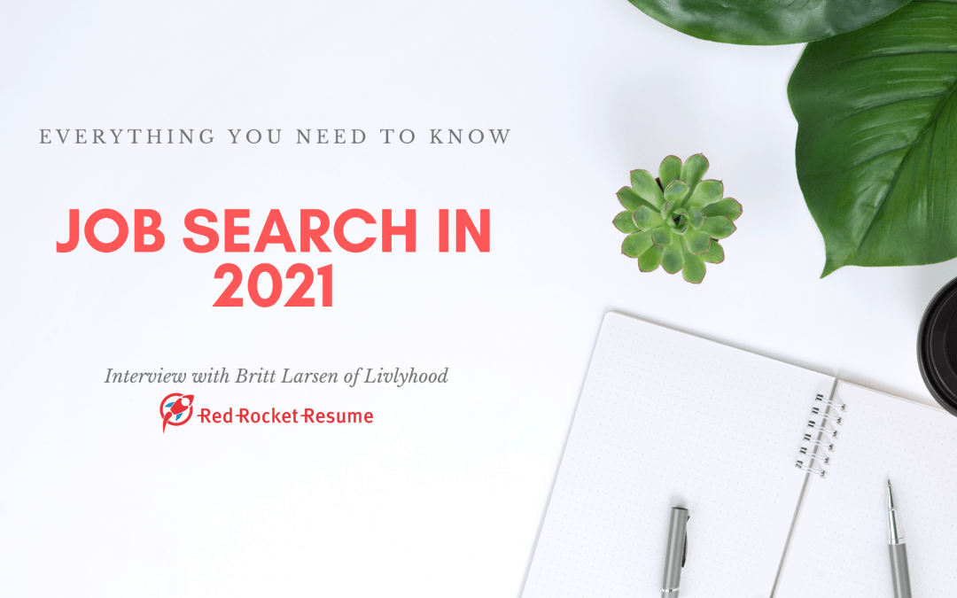 Job Searching in 2021: An Executive Career Coach Shares What You Need to Know