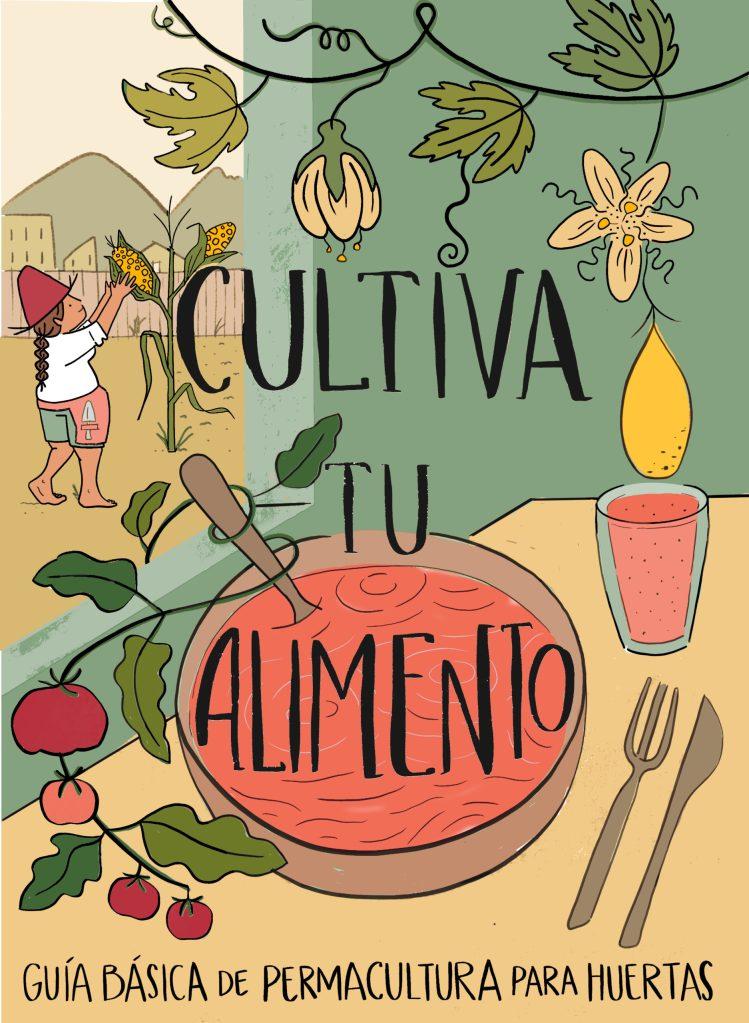 cultiva tu alimento guia de permacultura para huertos red de guardianes de semillas ecuador