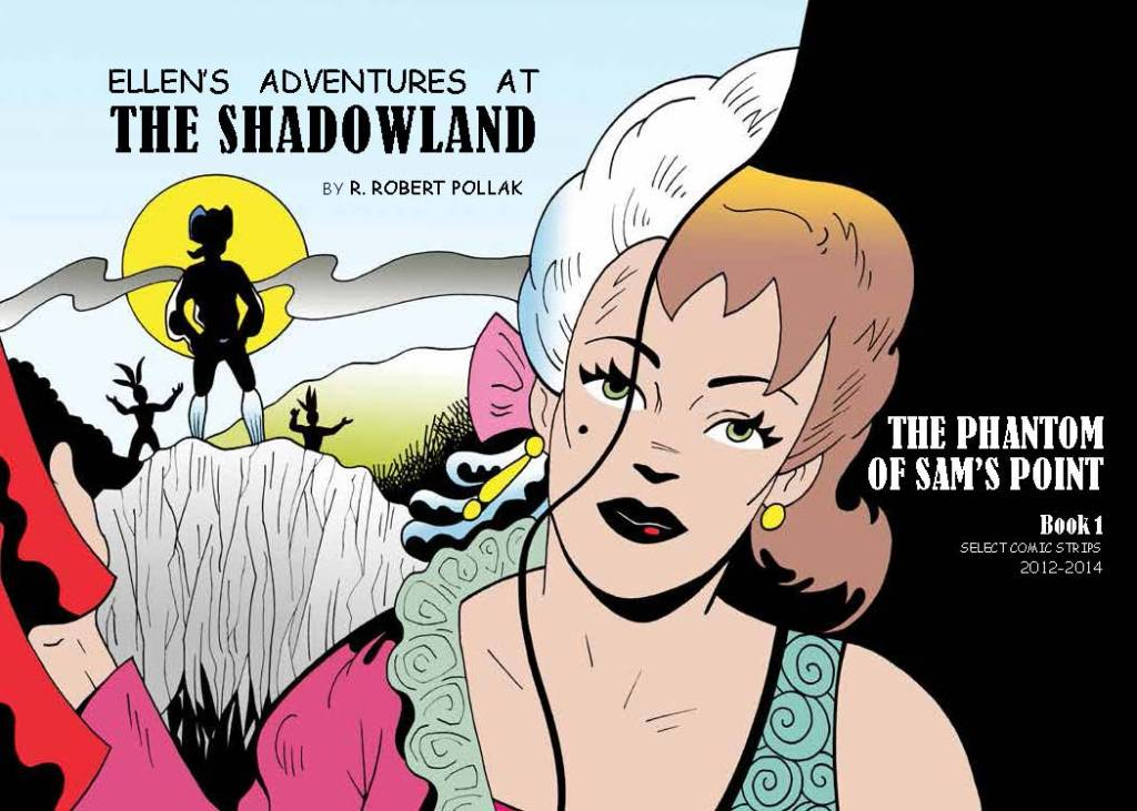 Ellen's Adventures at the Shadowland Book 1: The Phantom of Sam's Point