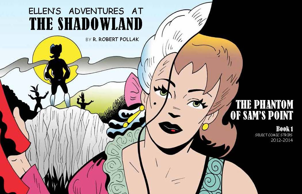 New from Red Stylo Press: Ellen's Adventures at The Shadowland by R. Robert Pollak