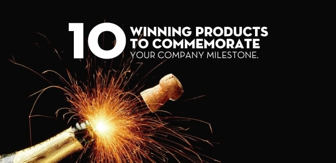 winning product ideas to celebrate your company anniversary