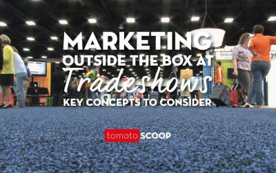 Marketing Outside the Box at Tradeshows: Key Concepts to Consider