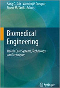 Biomedical Engineering Health Care Systems Technology and Techniques
