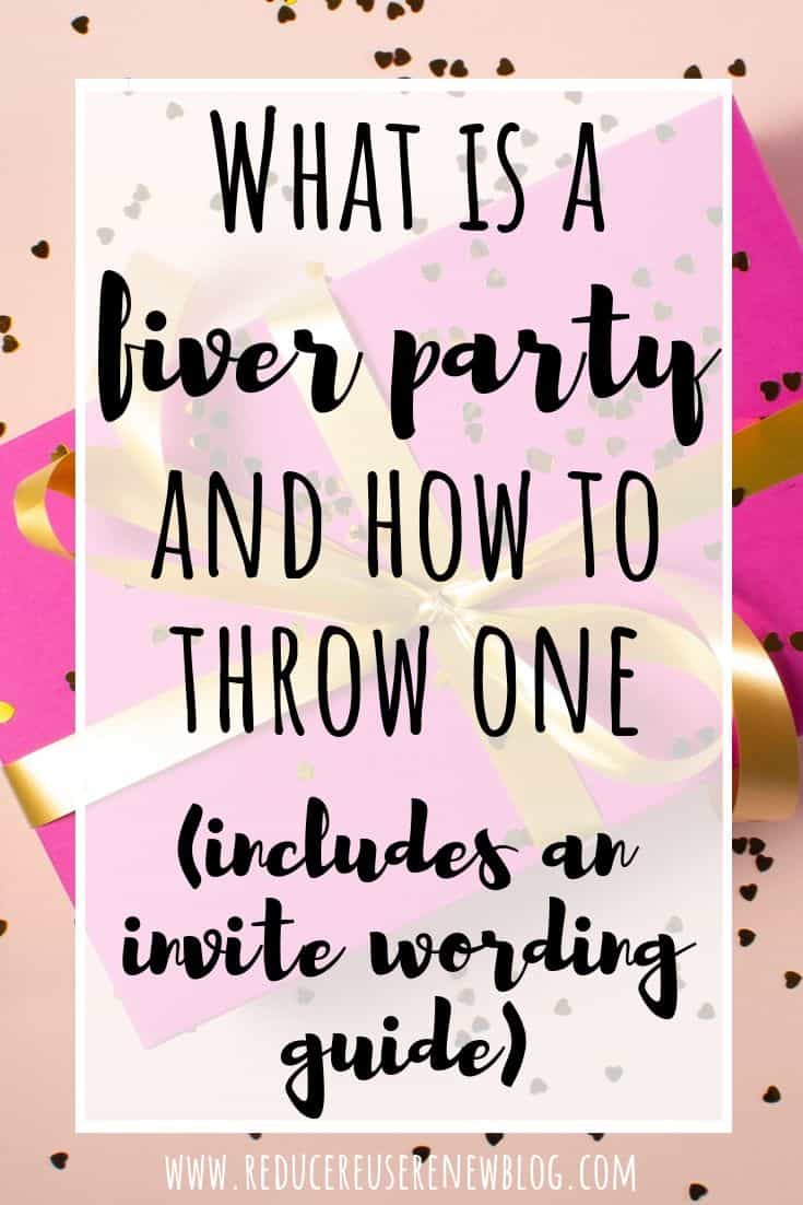 what is a fiver party plus an invite