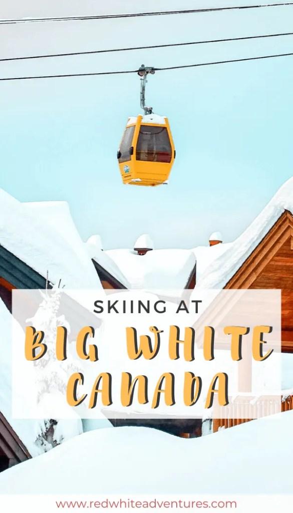 Ski Big White Pinterest.