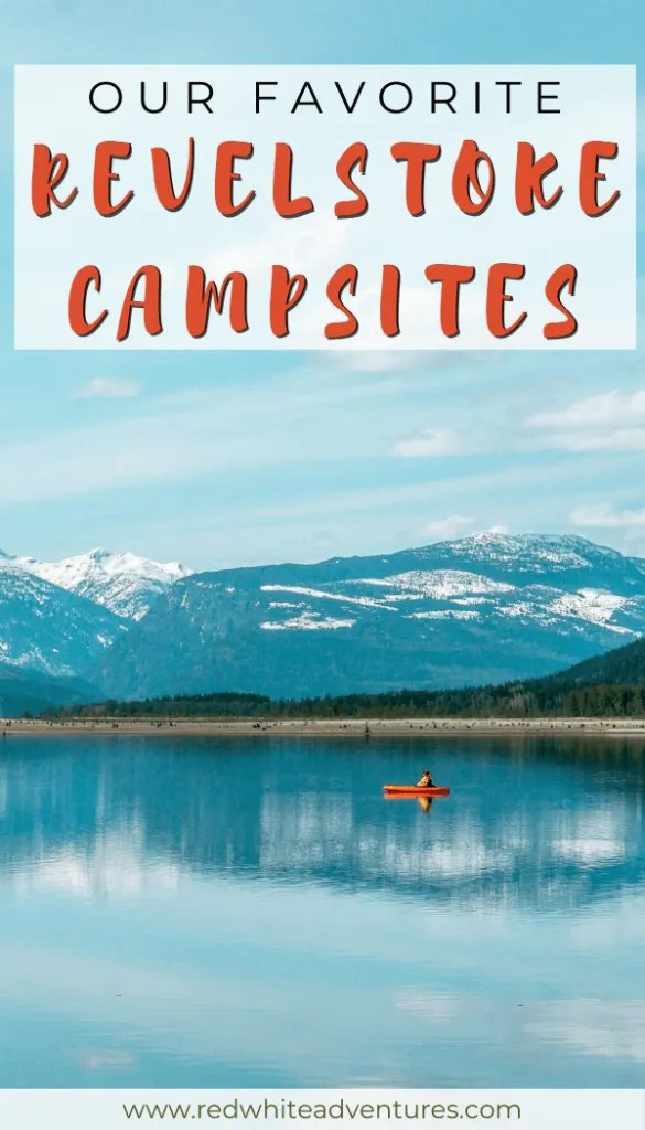 Pin for camping in Revelstoke.