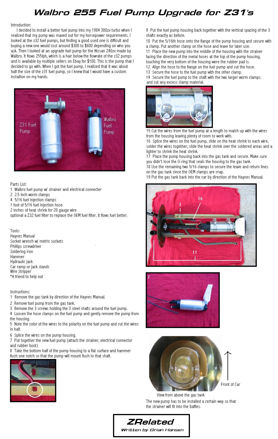 medium resolution of the stock z31 fuel pump same for na and turbo applications will have trouble keeping up fuel flow at anything over 300 crank hp