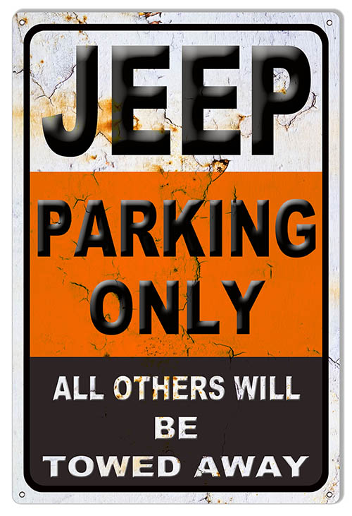 Distressed Looking Jeep Parking Only Garage Shop Sign 12