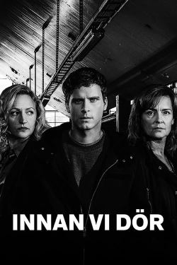 Image is of Season 2 poster for Innan vi dör (Before We Die). Centre stands Christian (Adam Pålsson). Right stands his mother Hanna (Marie Richardson). Left stands Lena (Maria Sundbom Lörelius.