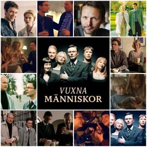 Image shows scenes from the movie Adult Behaviour (Vuxna människor). Centre image is the theatrical poster for the film.