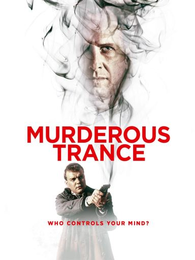 Theatrical poster for Murderous Trance with Rade Serbedzija (right) and Arto Halonen (left)