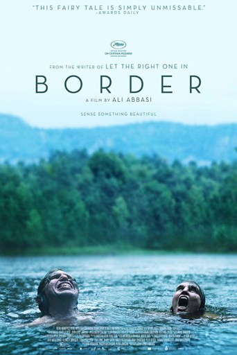 Poster for the film Border that states that is is from the writer of Let the Right One In