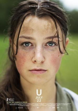 Poster with the alternative title U July 22 for the film Utøya - July 22