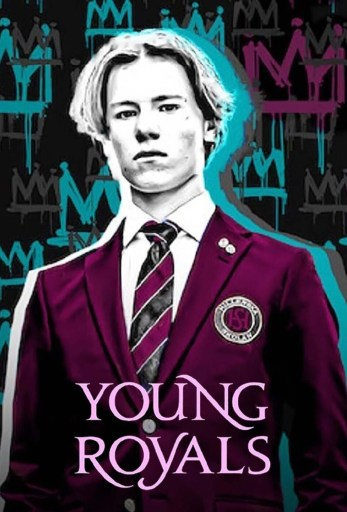Theatrical poster for Young Royals