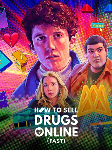 Netflix promotional poster for the show How to Sell Drugs Online (Fast)