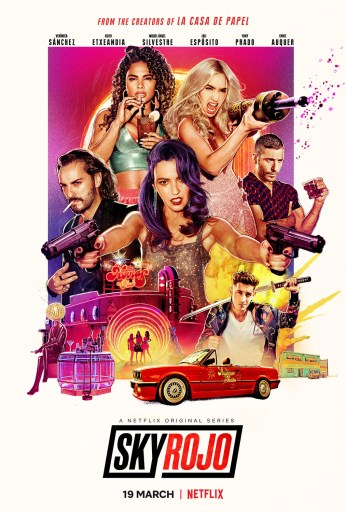 Theatrical poster for season 2 of Sky Rojo on Netflix.