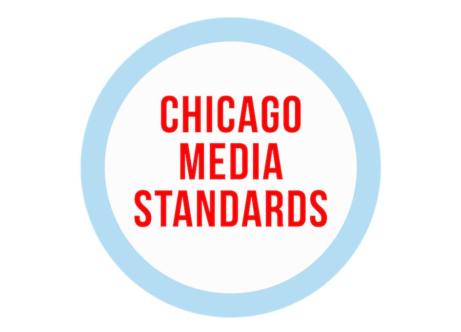 Chicago Media Standards
