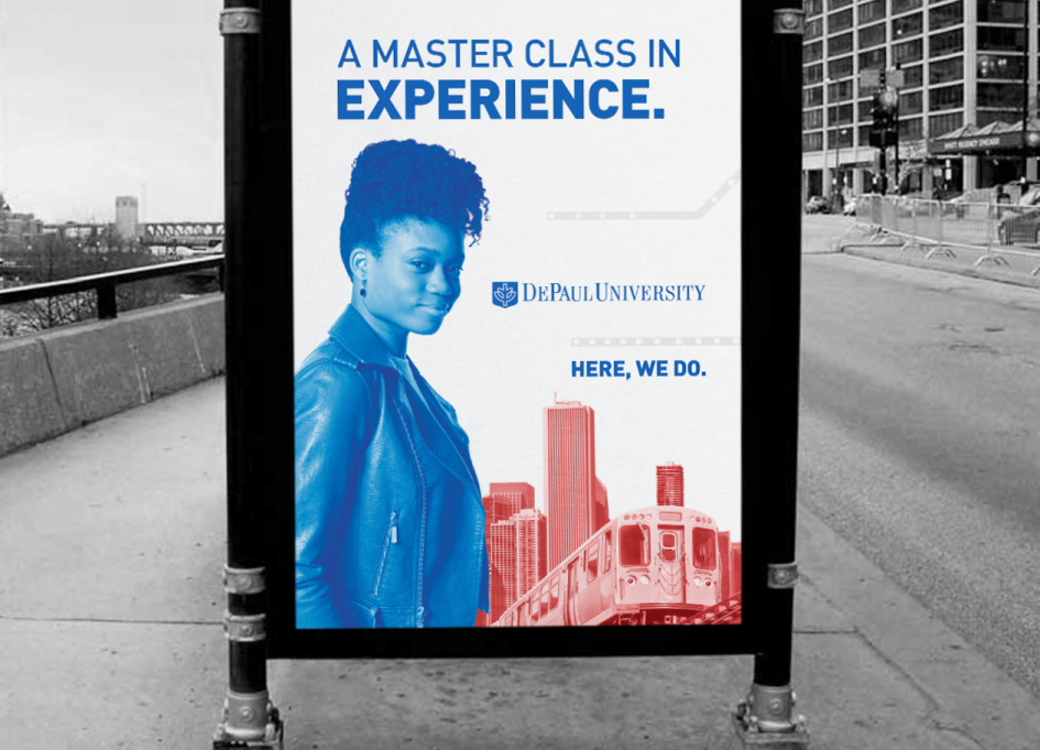 """Outdoor creative for DePaul's """"Here, We Do."""""""