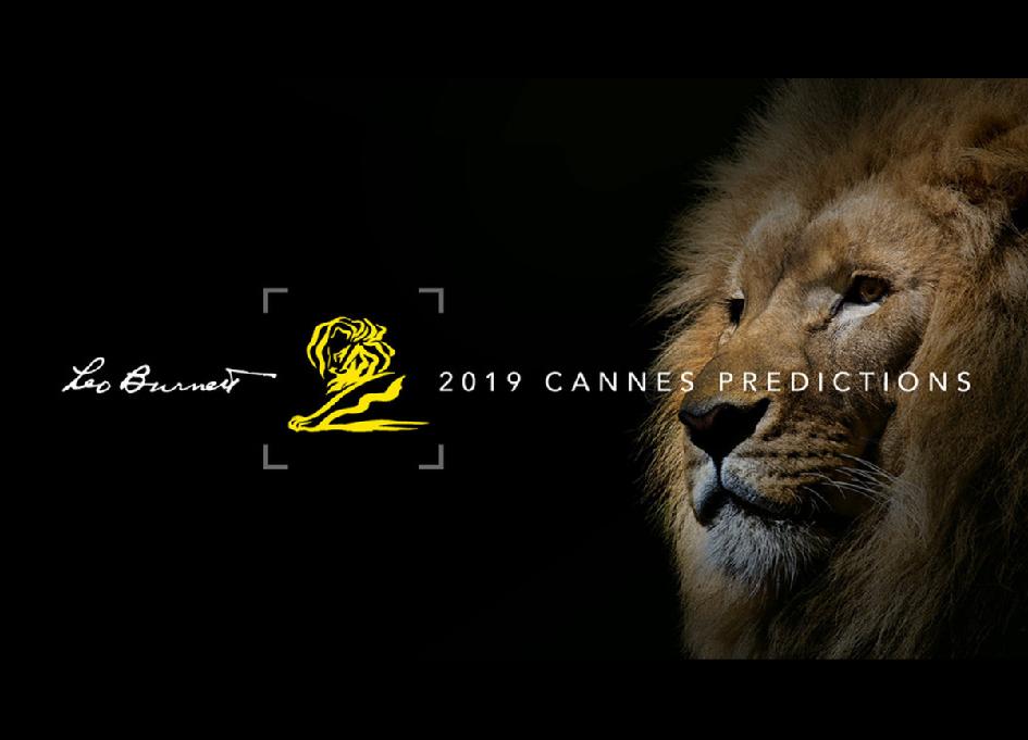 Leo Burnett's 2019 Cannes Lions predictions