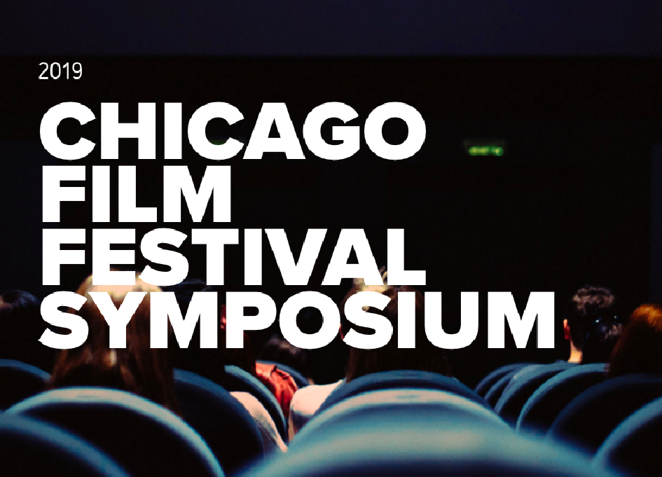2019 Chicago Film Festival Symposium