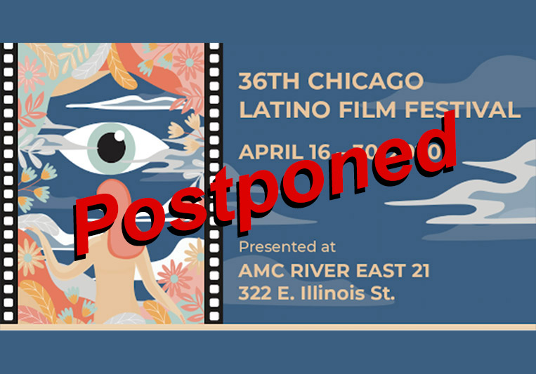 SEE UPDATE: the Chicago Latino Film Fest is postponed