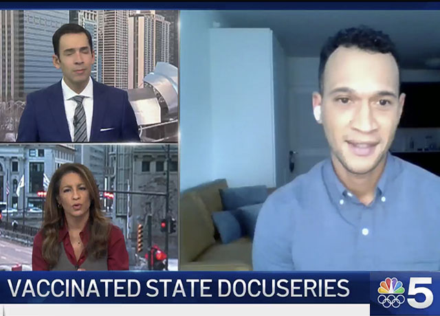 """NBC Chicago launches docuseries """"Vaccinated State"""""""