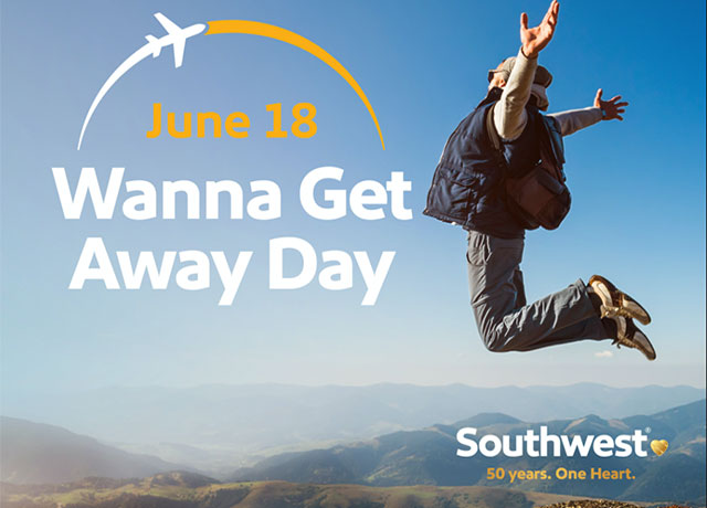 Southwest Airlines declares official Wanna Get Away Day