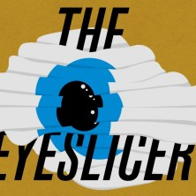 TFF17_TV_Eyeslicer3