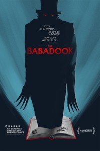 Poster for the 2014 Australian psychological horror film The Babadook, starring Essie Davis, Noah Wiseman and Daniel Henshall. Directed by Jennifer Kent.