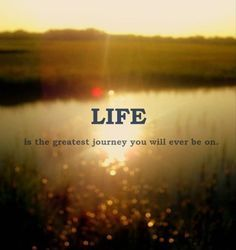 Journey called Life