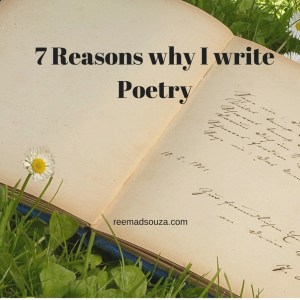 7-reasons-why-i-write-poetry