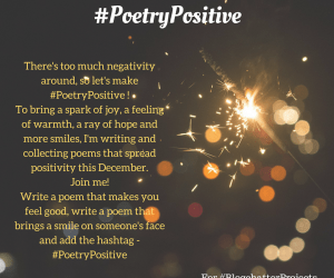 Let's make #PoetryPositive this December #BlogChatterProjects