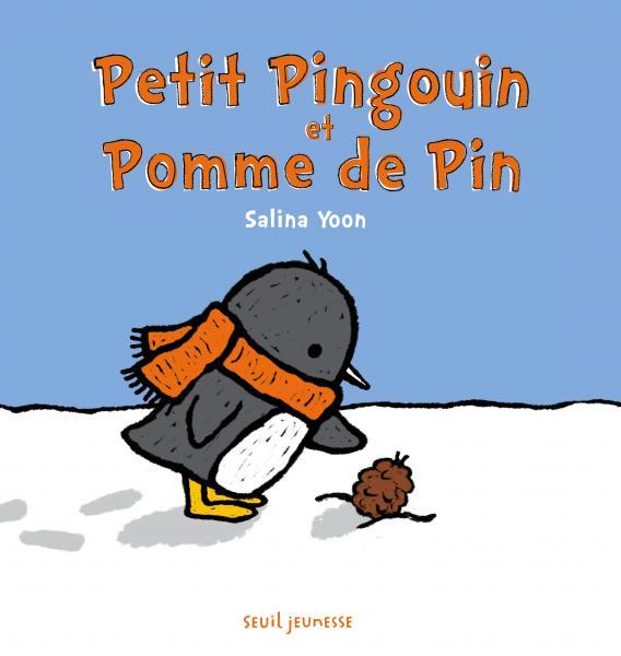 Couverture de l'ouvrage Petit Pingouin et Pomme de pin