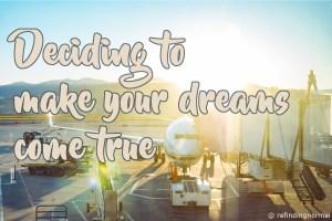 dreams come true pin