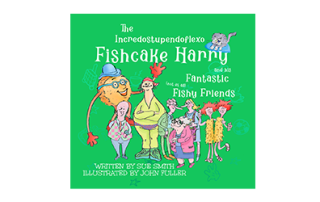 Fishcake Harry and his fantastic friends