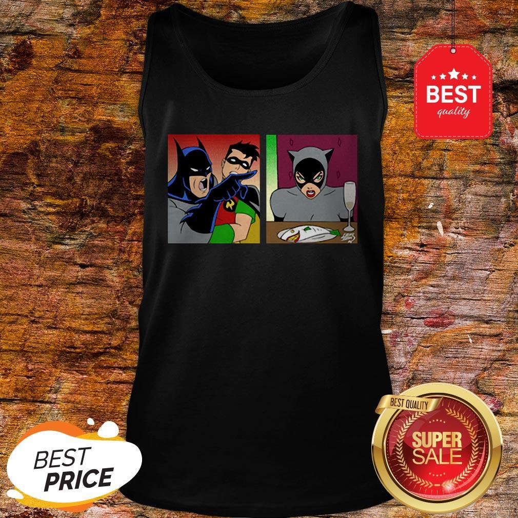 Good Batman Yelling At Catwoman Tank Top