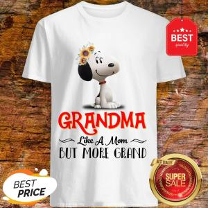 Snoopy Sunflower Grandma like A Mom But More Grand Shirt