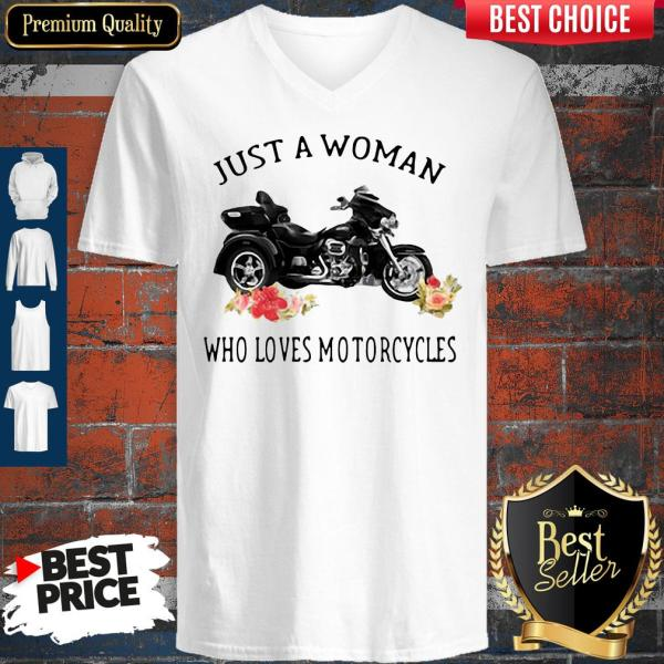 Just A Woman Who Loves Motorcycles V-neck