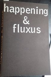 """Katalog zur Ausstellung """"happening und fluxus"""", 1970/71, Mitarbeit albrecht/d."""