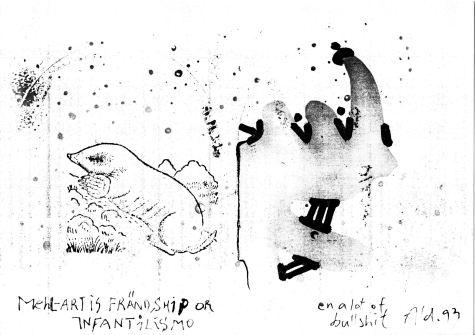 """""""Mehl-Art is frändship or infantilismo ..."""" Kopiertes Blatt mut Maulwurf und Nashorn, 1993"""