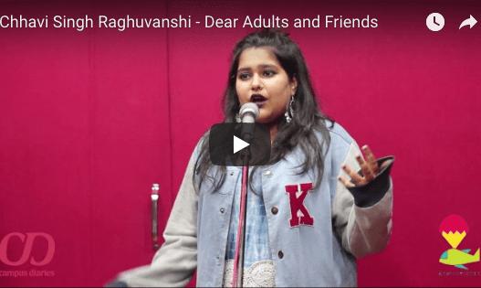 Slam Poetry: Dear Adults and Friends- Chhavi Singh Raghuvanshi