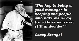 Casey Stengel was no dummy (Photo: humorpedia.com)