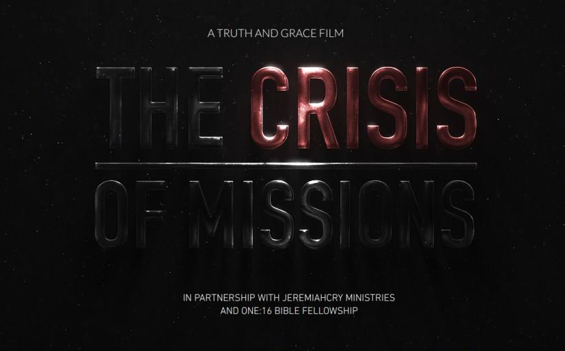 The Crisis in Missions Documentary