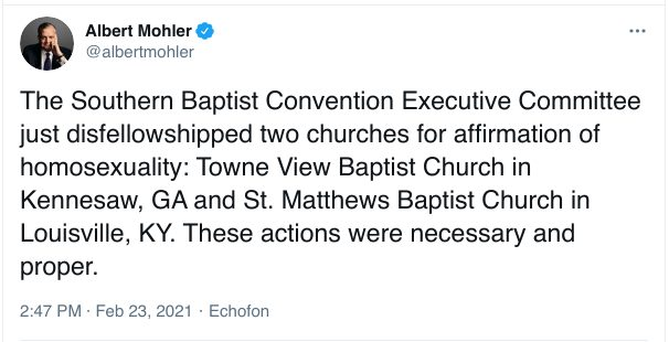 The Southern Baptist Convention Executive Committee just disfellowshipped two churches for affirmation of homosexuality: Towne View Baptist Church in Kennesaw, GA and St. Matthews Baptist Church in Louisville, KY. These actions were necessary and proper.